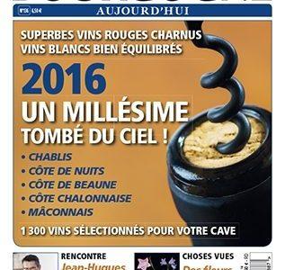 Bourgogne Aujourd'hui «spécial millésime 2016» !!!